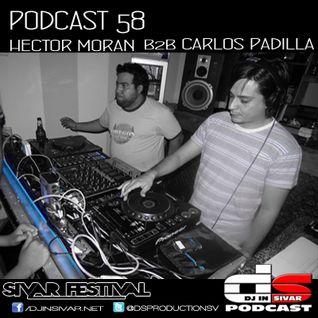DS (DJ IN SIVAR) PODCAST 58 - HECTOR MORAN B2B CARLOS PADILLA