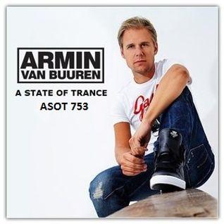 Armin van Buuren – A State Of Trance ASOT 753 – 03-MAR-2016 ASOT 753