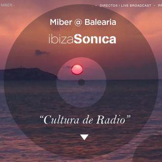 Miber @ Balearia IBIZA SONICA RADIO 08 Dec 2015
