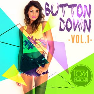 DJ Tom Macari - Button Down Vol. 1