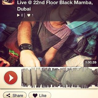 Live @ 22nd Floor Black Mamba, Dubai