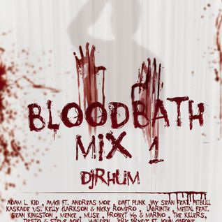 BLOODBATH MIX 1 By DJRHUM
