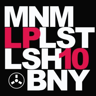 Lushpod #10 - MNMLST