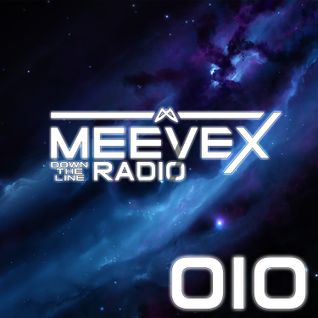 Meevex's Down The Line Radio: 010 'Return To The Future'