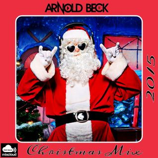 Arnold Beck Dezember Mix 2015 ( Christmas special)