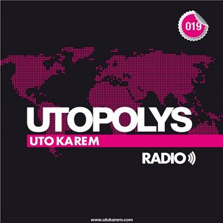 Uto Karem - Utopolys Radio 019 (July 2013)