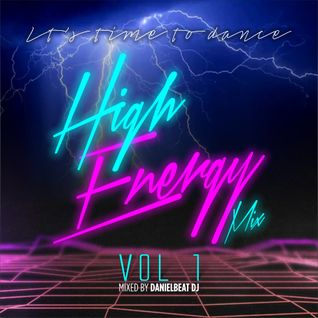 High Energy Mix 1 - It's time to dance
