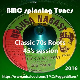 BMC spinning Tunes - Strickly Rockers - A Classic 70s Roots 45s Session