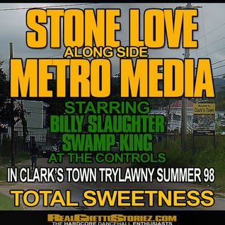 STONE LOVE LS METRO MEDIA IN CLARKS TOWN SUMMER 1998