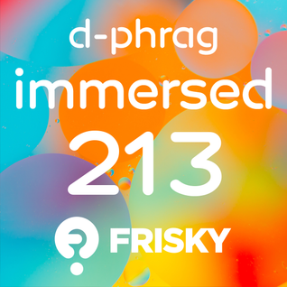 d-phrag - Immersed 213 (May 2016)