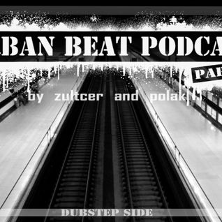 Polak & Zultcer - Urban Beat Podcast #1