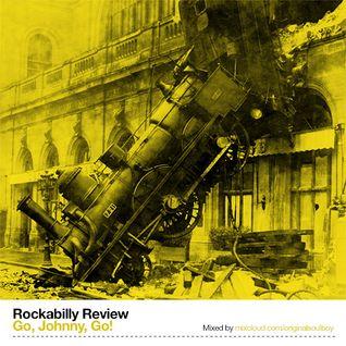 Go, Johnny, Go! Rockabilly Review