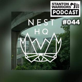 Stanton Warriors Podcast #044: Nest HQ Guest Mix