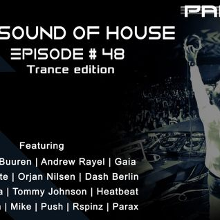 Parax- The Sound Of House Episode # 48(Trance Edition)