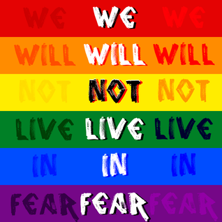 We Will Not Live In Fear (Pride 2016 mix)