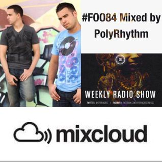 FOO#84 (06/21/2013) Mixed by PolyRhythm