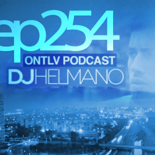 ONTLV PODCAST - Trance From Tel-Aviv - Episode 254 - Mixed By DJ Helmano