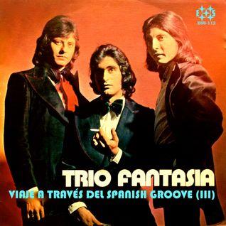 TRIO FANTASIA Viaje a través del spanish groove (III)