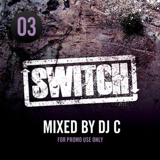 Switch | Mixtape 03 (October 2011)