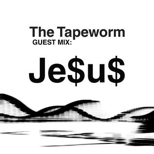 06APR13 - Tapeworm Mini Mix - JE$U$