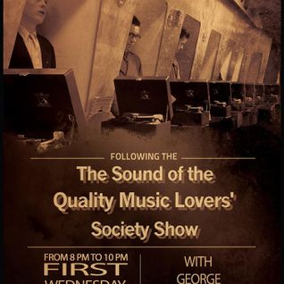 The Sound of the Quality Music Lovers'Society Show Vol.1 on Boxfrequency.fm