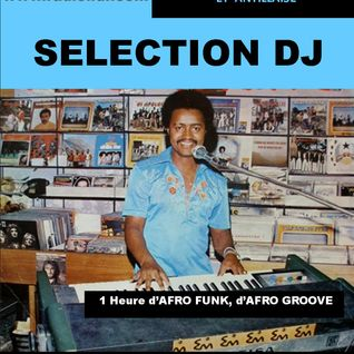 Sélection DJ AFRO & WEST INDIES GROOVE et AFRO FUNK by BlackVoices