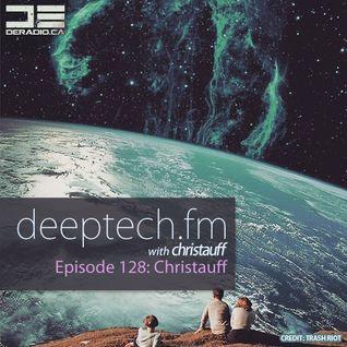 DeepTechFM 128 - Christauff (2015-11-19) [Deep & Tech House]