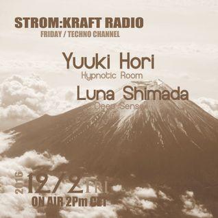STROM:KRAFT Fearless Radio Show #31 By Yuuki Hori&Luna S