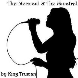 The Mermaid & The Minstrel