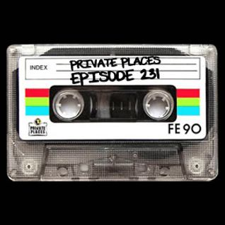 PRIVATE PLACES Episode 231 mixed by Athanasios Lasos