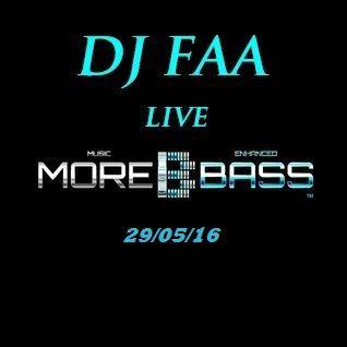 DJ FAA....LIVE ON MOREBASS.COM 29/05/2016