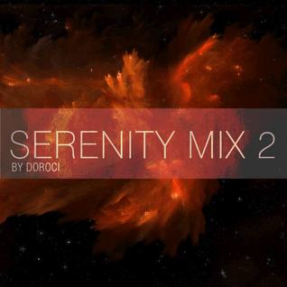 Doroci - Serenity Mix 2