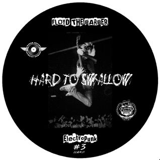Hard to Swallow (Electro rock & Breakbeat mix 3)