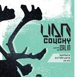 Calin Warm-UP SET @LIAR, Coughy live @Control 23.02