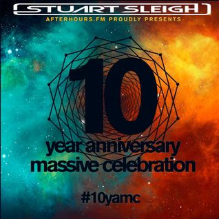 Stuart Sleigh Presents 10 YAMC for Afterhours fm