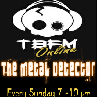 #20 - The Metal Detector With Fox James On TBFM Online 17-11-2013