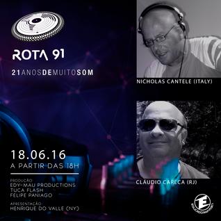 Rota 91 - 18/06/2016 - Convidados - Claudio Careca e Nicholas Cantele