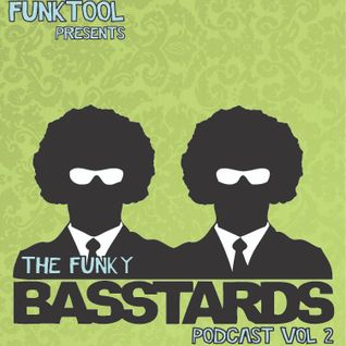 Funktool presents The Funky Basstards Podcast vol 2
