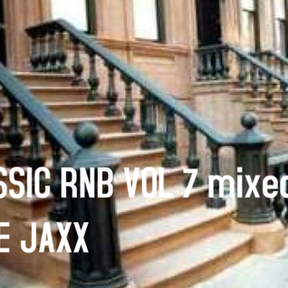 CLASSIC RNB VOL 7 MIXXED BY RONE JAXX