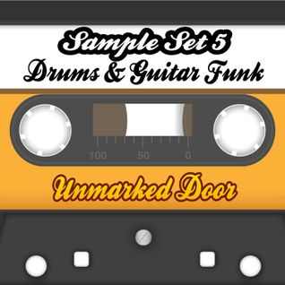 Unmarked Door's Sample Set 5 (Drums & Guitar Funk)
