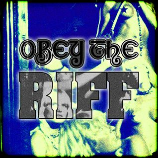Obey The Riff #67 (Mixtape)