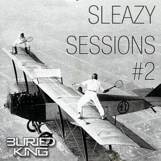 Sleazy Session #2