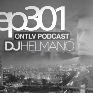 ONTLV PODCAST - Trance From Tel-Aviv - Episode 301 - Mixed By DJ Helmano