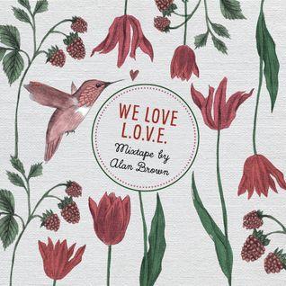 We Love L.O.V.E Mixtape