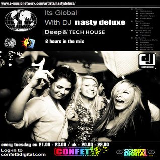 Dj Nasty deluxe - It's global - Confetti Digital - UK - London - 15. 09. 2015