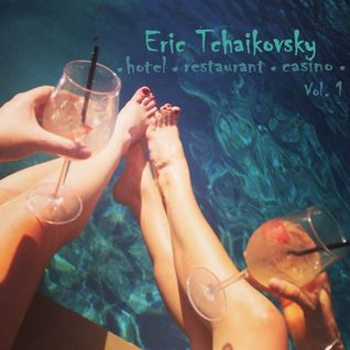 Hotel, Restaurant & Casino Vol. 1 by Eric Tchaikovsky