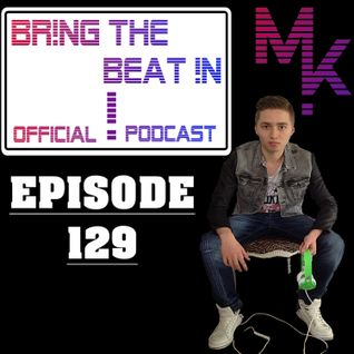 BR!NG THE BEAT !N Official Podcast [Episode 129]