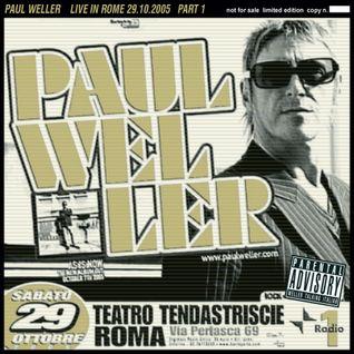 Paul Weller - Roma 29.10.2005 (Part)