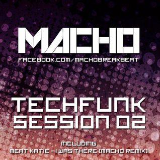 Macho - Techfunk S ession 02