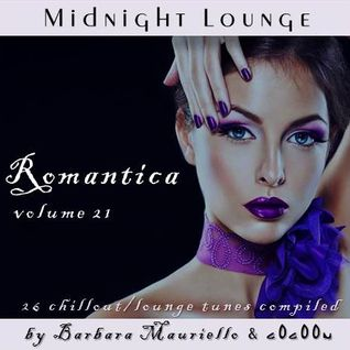 Midnight Lounge Vol.21 # Romantica